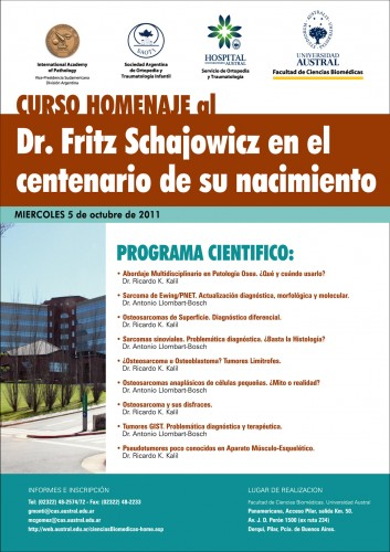 Curso Homenaje al Dr. Fritz Schajowicz en el centenario de su nacimiento 2011